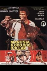 Nonton Film Warkop DKI: Manusia 6 Juta Dollar (1981) Terbaru