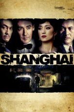 Nonton Film Shanghai (2010) Terbaru