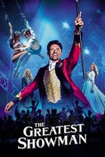 Nonton Film The Greatest Showman (2017) Terbaru