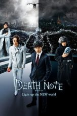 Nonton Film Death Note: Light Up the New World (2016) Terbaru