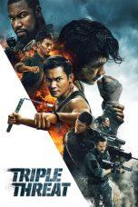 Nonton Film Triple Threat (2019) Terbaru