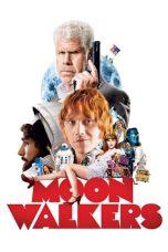 Nonton Film Moonwalkers (2015) Terbaru