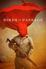 Nonton Film Birds of Passage (2018) Terbaru