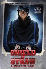 Nonton Film Shield of Straw (2013) Terbaru