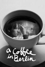 Nonton Film A Coffee in Berlin (2012) Terbaru