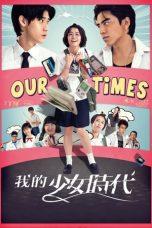 Nonton Film Our Times (2015) Terbaru