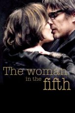 Nonton Film The Woman in the Fifth (2011) Terbaru