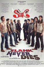 Nonton Film Slank Nggak Ada Matinya (2013) Terbaru