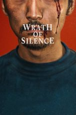 Nonton Film Wrath of Silence (2018) Terbaru
