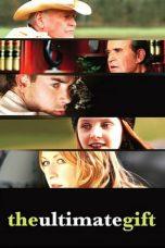 Nonton Film The Ultimate Gift (2006) Terbaru
