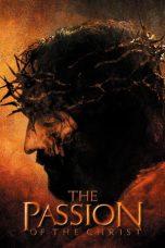 Nonton Film The Passion of the Christ (2004) Terbaru