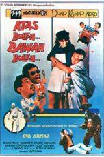 Nonton Film Warkop DKI: Atas Boleh Bawah Boleh (1986) Terbaru
