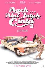 Nonton Film Aach… Aku Jatuh Cinta (2016) Terbaru