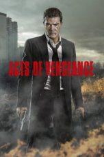 Nonton Film Acts of Vengeance (2017) Terbaru