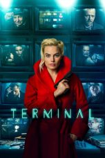 Nonton Film Terminal (2018) Terbaru