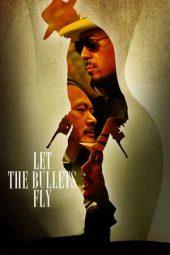 Nonton Film Let the Bullets Fly (2010) Terbaru