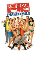 Nonton Film American Pie Presents: The Naked Mile (2006) Terbaru