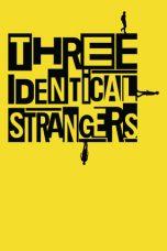 Nonton Film Three Identical Strangers (2018) Terbaru