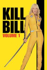 Nonton Film Kill Bill: Vol. 1 (2003) Terbaru