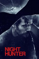 Nonton Film Night Hunter (2018) Terbaru
