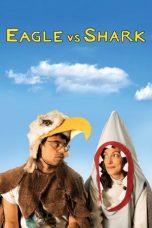 Nonton Film Eagle vs Shark (2007) Terbaru