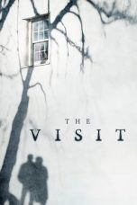 Nonton Film The Visit (2015) Terbaru