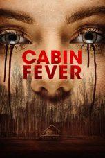 Nonton Film Cabin Fever (2016) Terbaru