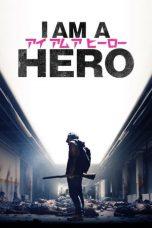 Nonton Film I Am a Hero (2016) Terbaru