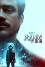 Nonton Film In the Shadow of the Moon (2019) Terbaru