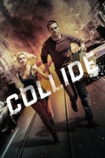 Nonton Film Collide (2016) Terbaru