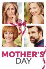 Nonton Film Mother's Day (2016) Terbaru
