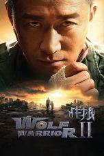 Nonton Film Wolf Warrior 2 (2017) Terbaru