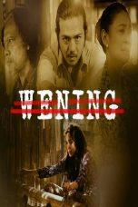 Nonton Film Wening (2019) Terbaru