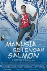 Nonton Film Manusia Setengah Salmon (2013) Terbaru