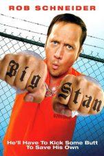 Nonton Film Big Stan (2007) Terbaru