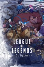 Nonton Film League of Legends Origins (2019) Terbaru