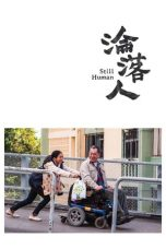 Nonton Film Still Human (2018) Terbaru