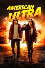 Nonton Film American Ultra (2015) Terbaru