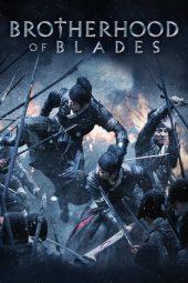 Nonton Film Brotherhood of Blades (2014) Terbaru
