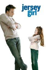 Nonton Film Jersey Girl (2004) Terbaru