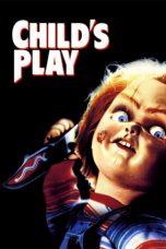 Nonton Film Child's Play (1988) Terbaru