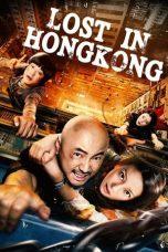 Nonton Film Lost in Hong Kong (2015) Terbaru