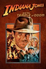 Nonton Film Indiana Jones and the Temple of Doom (1984) Terbaru