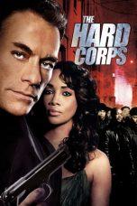 Nonton Film The Hard Corps (2006) Terbaru