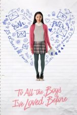 Nonton Film To All the Boys I've Loved Before (2018) Terbaru