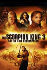 Nonton Film The Scorpion King 3: Battle for Redemption (2012) Terbaru