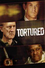 Nonton Film Tortured (2008) Terbaru