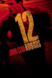 Nonton Film 12 Rounds (2009) Terbaru