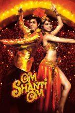 Nonton Film Om Shanti Om (2007) Terbaru