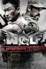 Nonton Film Wolf Warrior (2015) Terbaru